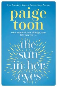 The Sun in Her Eyes by Paige Toon - Signed Edition