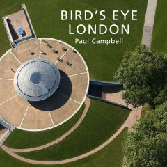 Bird's Eye London by Paul Campbell