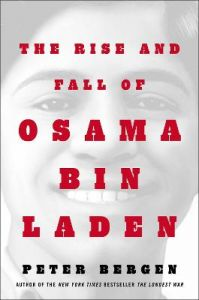 The Rise and Fall of Osama bin Laden by Peter L. Bergen (Hardback)