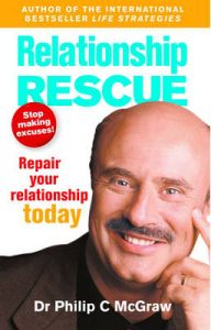 Relationship Rescue: Repair your relationship today by Phillip McGraw