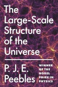 The Large-Scale Structure of the Universe by P. J. E. Peebles