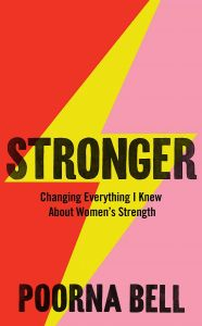 Stronger by Poorna Bell - Signed Edition