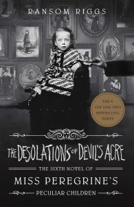 The Desolations of Devil's Acre by Ransom Riggs - Signed Edition