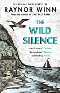 The Wild Silence by Raynor Winn - Signed Paperback Edition