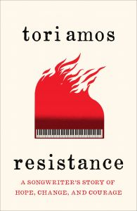 Resistance: A Songwriter's Story of Hope, Change & Courage by Tori Amos - Signed Edition