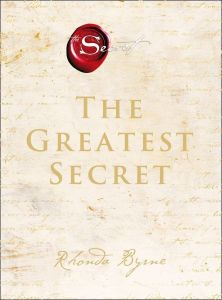 The Greatest Secret by Rhonda Byrne - Signed Edition