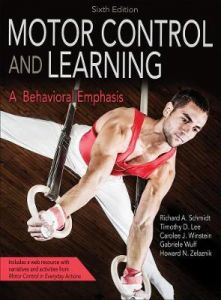 Motor Control and Learning: A Behavioral Emphasis by Richard A. Schmidt (Hardback)