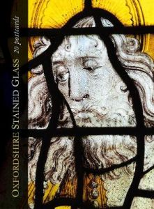 Oxfordshire Stained Glass: 20 Postcards by Richard Wheeler