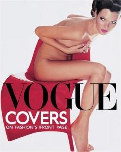 Vogue Covers: On Fashion's Front Page by Robin Muir