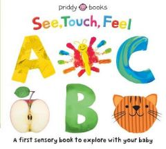 See Touch Feel ABC by Roger Priddy (Boardbook)