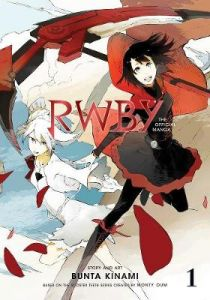 RWBY: The Official Manga, Vol. 1: The Beacon Arc by Rooster Teeth Productions