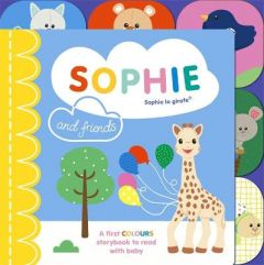 Sophie la girafe: Sophie and Friends: A Colours Story to Share with Baby by Ruth Symons (Boardbook)