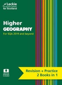 Higher Geography: Preparation and Support for Teacher Assessment (Leckie Complete Revision & Practice) by Samantha Peck