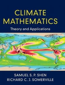 Climate Mathematics: Theory and Applications by Samuel S. P. Shen (San Diego State University) (Hardback)