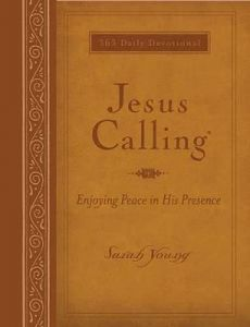 Jesus Calling: Enjoying Peace in His Presence, large text brown leathersoft, with full Scriptures by Sarah Young