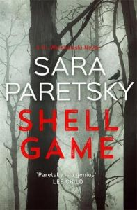 Shell Game: A Sunday Times Crime Book of the Month Pick by Sara Paretsky (Hardback)