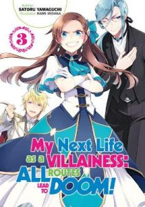 My Next Life as a Villainess: All Routes Lead to Doom! Volume 3: All Routes Lead to Doom! Volume 3 by Satoru Yamaguchi