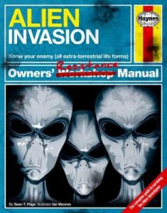 Alien Invasion Manual: A Step-by-Step Guide for Humanity by Sean T. Page (Hardback)