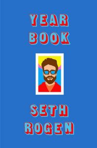 Yearbook by Seth Rogen - Signed Edition