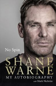 No Spin: My Autobiography by Shane Warne - Signed Edition