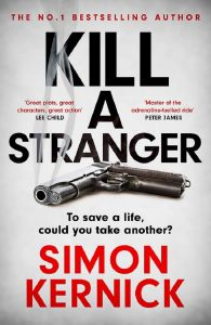 Kill A Stranger by Simon Kernick - Signed Edition