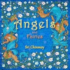 Angels and Fairies by Sri Chinmoy