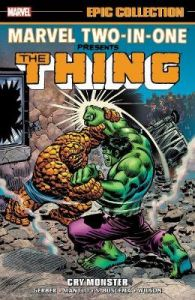 Marvel Two-in-one Epic Collection: Cry Monster by Steve Gerber