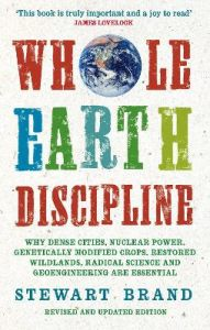 Whole Earth Discipline by Stewart Brand (Author)