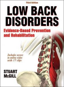 Low Back Disorders: Evidence-Based Prevention and Rehabilitation by Stuart McGill (Hardback)
