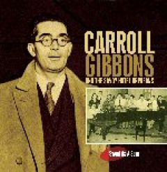 Carroll Gibbons and the Savoy Hotel Orpheans - Sweet as a Song