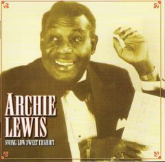 Archie Lewis - Swing Low Sweet Chariot