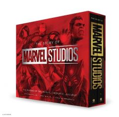 The Story of Marvel Studios: The Making of the Marvel Cinematic Universe: The Making of the Marvel Cinematic Universe by Tara Bennett