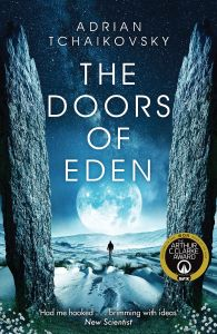 The Doors of Eden by Adrian Tchaikovsky - Signed Edition