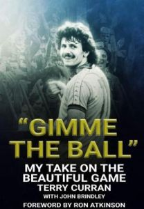 """""""Gimme The Ball"""": My Take On The Beautiful Game by Terry Curran"""