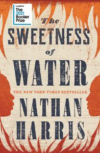 The Sweetness of Water by Nathan Harris - Signed Edition