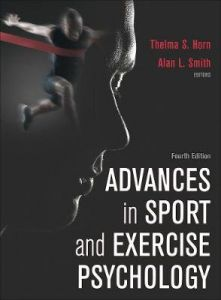 Advances in Sport and Exercise Psychology by Thelma S. Horn (Hardback)