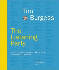 The Listening Party by Tim Burgess - Signed Edition
