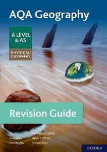 AQA Geography for A Level & AS Physical Geography Revision Guide: With all you need to know for your 2021 assessments by Tim Bayliss