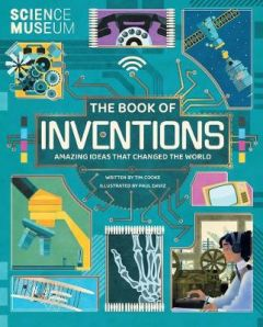 The Book of Inventions: Discover brilliant ideas from fascinating people by Tim Cooke (Hardback)