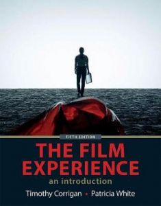 The Film Experience: An Introduciton by Timothy Corrigan