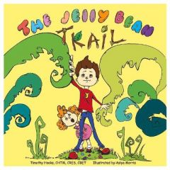 The Jelly Bean Trail by Timothy Hooks