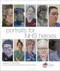 Portraits for NHS Heroes by Tom Croft - Signed Edition
