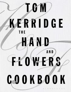 The Hand & Flowers Cookbook by Tom Kerridge - Signed Edition