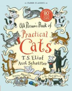 Old Possum's Book of Practical Cats by T. S. Eliot