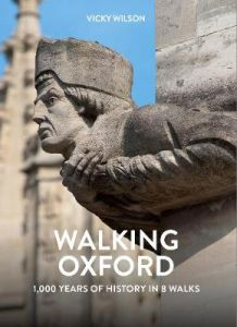 Walking Oxford by Vicky Wilson