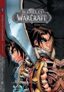 World of Warcraft: Book Two: Book Two by Walter Simonson (Hardback)
