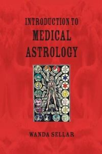 Introduction to Medical Astrology by Wanda Sellar