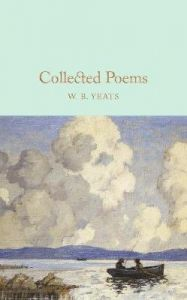Collected Poems by W B Yeats (Hardback)
