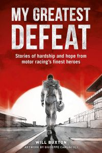 My Greatest Defeat by Will Buxton - Signed Edition