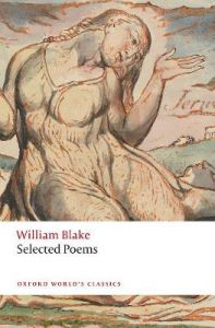 William Blake: Selected Poems by William Blake